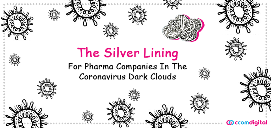 CCom_Blog_The Silver Lining For Pharma Companies In The Coronavirus Dark Clouds_27 April 20_02